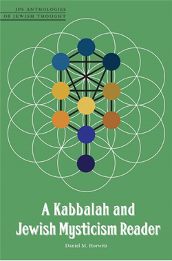 Cover for A Kabbalah and Jewish Mysticism Reader by Daniel M. Horwitz