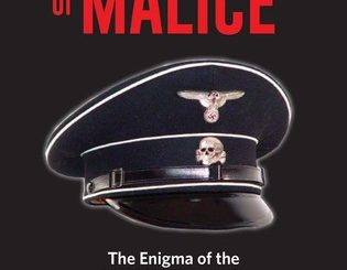 Anatomy of Malice: The Enigma of the Nazi War Criminals by Joel E. Dimsdale