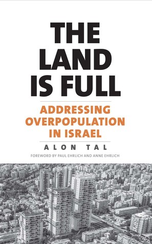 The Land Is Full by Alon Tal