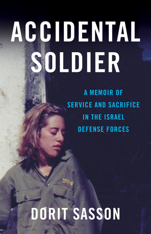Accidental Soldier by Dorit Sasson