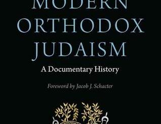 Modern Orthodox Judaism: A Documentary History by Zev Eleff