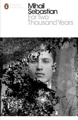 Cover for For Two Thousand Years by Mihail Sebastian