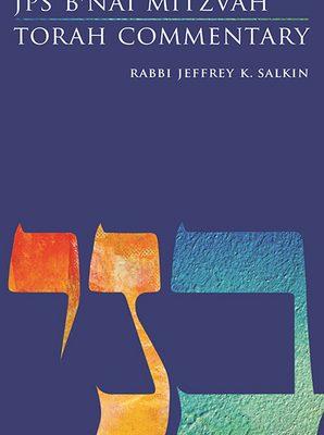 JPS B'nai Mitzvah Torah Commentary by Jeffrey K. Salkin