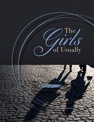 The Girls of Usually by Lori Horvitz