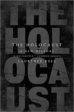 Cover for The Holocaust: A New History by Laurence Rees