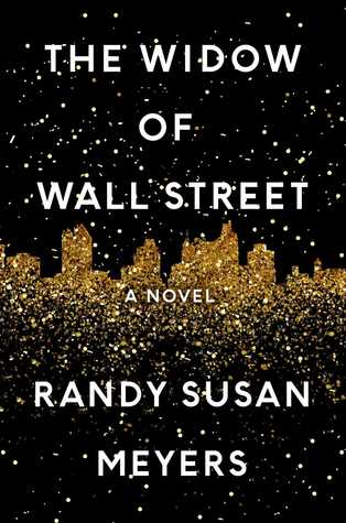 Cover for The Widow of Wall Street by Randy Susan Meyers
