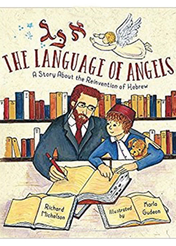 Language of Angels by Richard Michelson