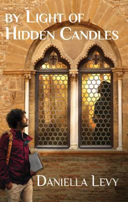 Cover for By Light of Hidden Candles by Daniella Levy