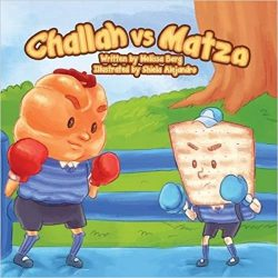 Challah vs. Matza by Melissa Berg