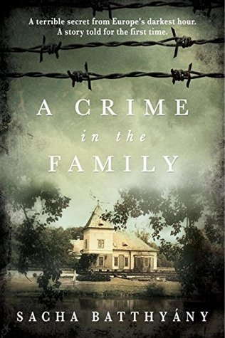 Cover for A Crime in the Family by Sacha Batthyány