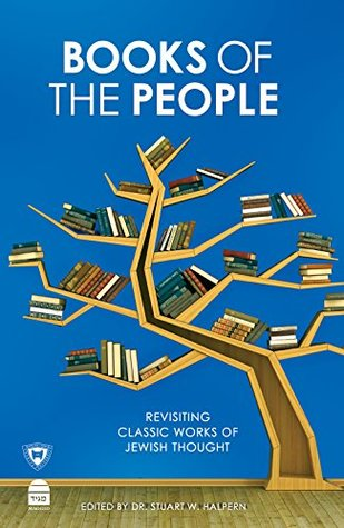 Cover for Books of the People: Revisiting Classic Works of Jewish Thought