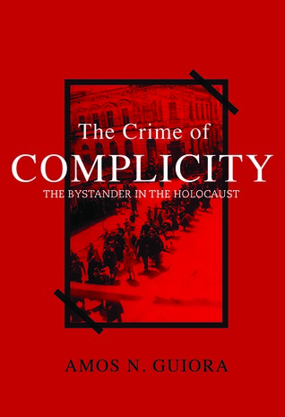 Cover for The Crime of Complicity by Amos N. Guiora