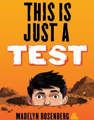 This Is Just a Test by Wendy Wan-Long Shang and Madelyn Rosenberg