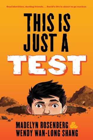 Cover for This Is Just a Test by Wendy Wan-Long Shang and Madelyn Rosenberg