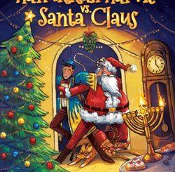 Hanukkah Harvie vs. Santa Claus by David Michael Slater