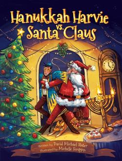 Cover for Hanukkah Harvie vs. Santa Claus by David Michael Slater