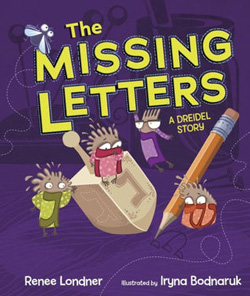 Cover for The Missing Letters: A Dreidel Story by Renee Londner