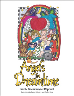 Angels for Dreamtime by Rabbi Geela Rayzel Raphael