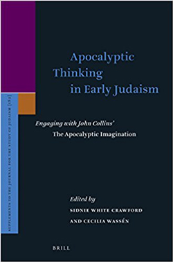 Apocalyptic Thinking in Early Judaism; Engaging with John Collins' The Apocalyptic Imagination