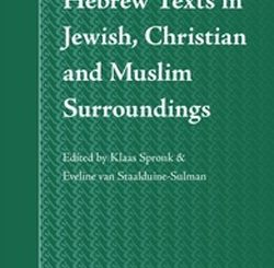 Hebrew Texts in Jewish, Christian and Muslim Surroundings