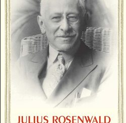 Julius Rosenwald: Repairing the World by Hasia R. Diner
