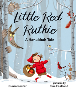 Cover for Little Red Ruthie: A Hanukkah Tale by Gloria Koster