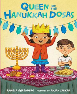 Cover for Queen of the Hanukkah Dosas by Pamela Ehrenberg