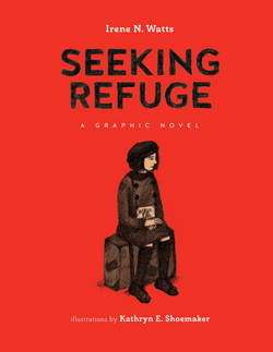 Seeking Refuge by Irene N. Watts