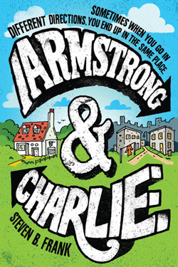 Cover for Armstrong & Charlie by Steven B. Frank