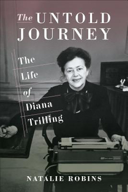 Cover for The Untold Journey: The Life of Diana Trilling by Natalie Robins