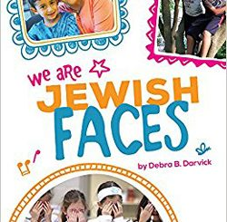 We Are Jewish Faces by Debra B. Darvick