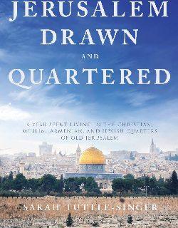 Jerusalem Drawn and Quartered by Sarah Tuttle-Singer