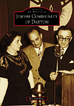 Jewish Community of Dayton by Marshall Weiss