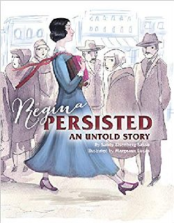 Regina Persisted: An Untold Story by Sandy Eisenberg Sasso