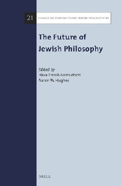 The Future of Jewish Philosophy