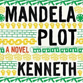 The Mandela Plot by Kenneth Bonert