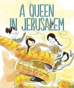 A Queen in Jerusalem by Tami Shem-Tov and Rachella Sandbank
