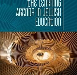 Advancing the Learning Agenda in Jewish Education
