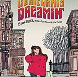California Dreamin': Cass Elliot Before The Mamas & The Papas by Pénélope Bagieu