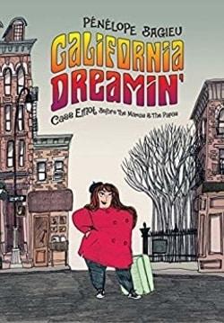 California Dreamin': Cass Elliot Before The Mamas & The Papas by Pénélope Bagieu