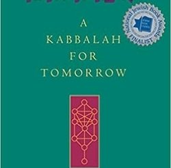 Ehyeh: A Kabbalah for Tomorrow by Dr. Arthur Green