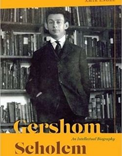Gershom Scholem: An Intellectual Biography by Amir Engel