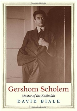 Gershom Scholem: Master of the Kabbalah by David Biale