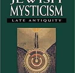 Jewish Mysticism: Late Antiquity by Joseph Dan