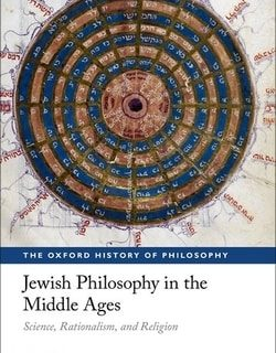 Jewish Philosophy in the Middle Ages: Science, Rationalism, and Religion by T. M. Rudavsky