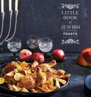 Little Book of Jewish Feasts by Leah Koenig