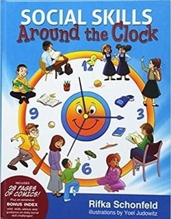 Social Skills Around the Clock by Rifka Schonfeld