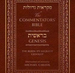 The Commentators' Bible: Genesis (The Rubin JPS Miqra'ot Gedolot)