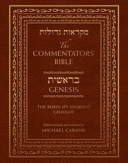 The Commentators' Bible: Genesis (The Rubin JPS Miqra'ot Gedolot)