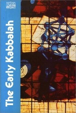 The Early Kabbalah by Moshe Idel, Joseph Dan